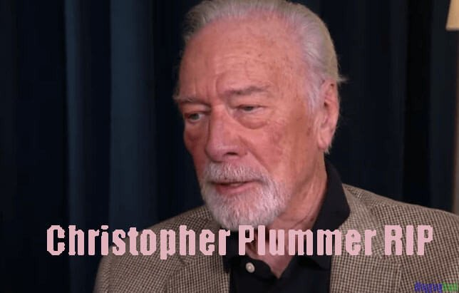 Christopher Plummer RIP
